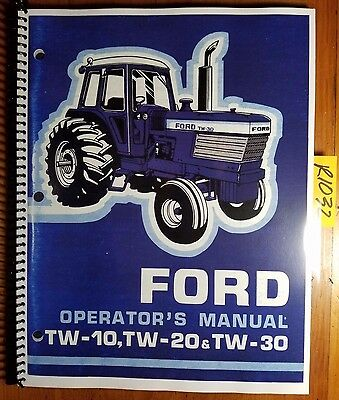 Ford Tw-10 Tw-20 Tw-30 Tractor 1980-83 Owner Operators Manual Se 3967 42001031