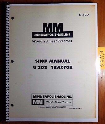 Minneapolis-moline U 302 U302 U-302 Tractor Shop Service Manual S-420