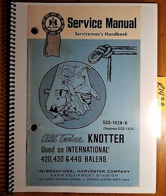 Ih International 420 430 440 Baler All Twine Knotter Service Manual Gss-1424-k