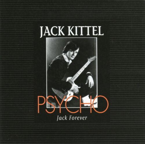 JACK KITTEL (PSYCHO - JACK FOREVER) CD (HARD-TO-FIND) LEGENDARY