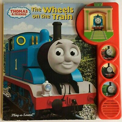 Play-A-Sound Thomas and Friends The Wheels on the Train (Board Book)