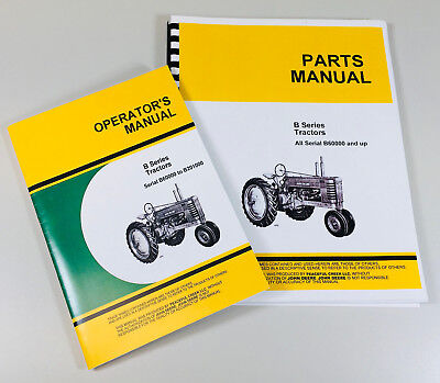 Operators Parts Manual Set For John Deere B Bn Bw Bwh Bnh Tractor Owners Catalog
