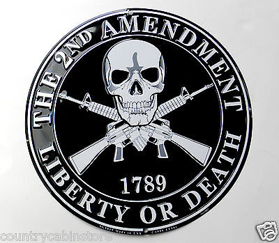 Second 2nd Amendment Liberty or Death Embossed round metal sign 12 inches