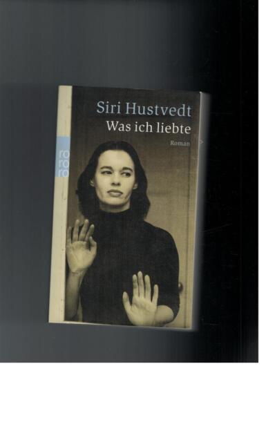 Siri Hustvedt - Was ich liebte - 2003