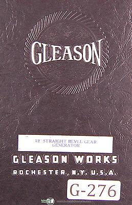 Gleason 12 Inch Straight Bevel Gear Generator Manual 1941