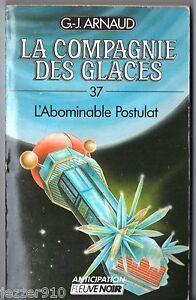 G.-J. Arnaud - La Compagnie des Glaces T37-T43