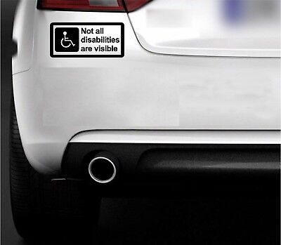 not all disabilities are visible disabled sticker bumper sticker