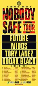 Nobody Safe Tour Tickets