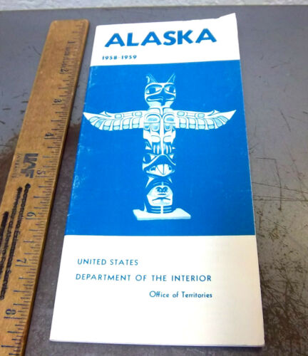 vintage 1958-59 US Dept of the Interior Alaska Territory information booklet