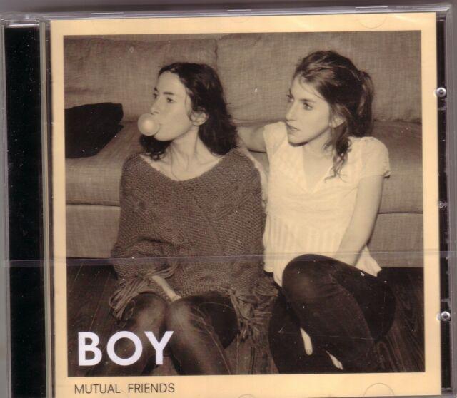 CD (NEU!) . BOY - Mutual Friends (2011 Vorgänger von We were here mkmbh