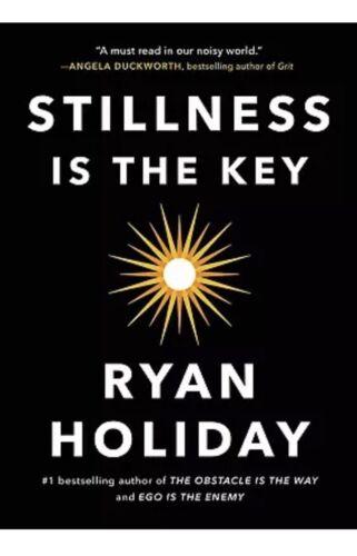 Stillness Is the Key by Ryan Holiday Greek and Roman Hardcov