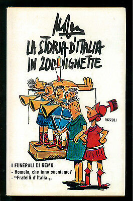 MOSCA GIOVANNI LA STORIA D'ITALIA IN 200 VIGNETTE RIZZOLI 1975 I° EDIZ.