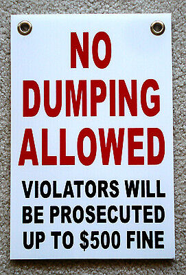 No Dumping Allowed  8x12 Plastic Coroplast Sign Wgrommets