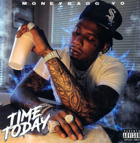 """MONEYBAGG YO -  """"TIME TODAY"""".. MIX CD. 2021"""