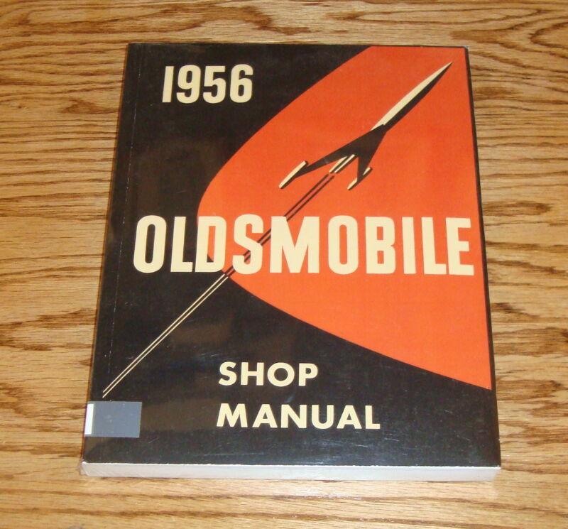1956 Oldsmobile Shop Service Manual 56