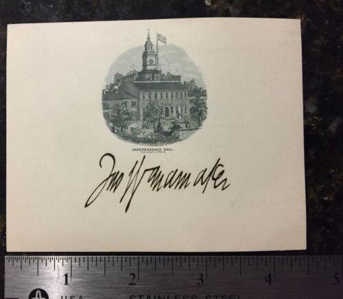 John Wanamaker Postmaster General for Benjamin Harrison 1889-93 signed card