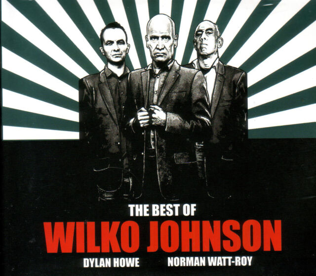 Wilko Johnson - The Best Of - Double CD - New & Sealed