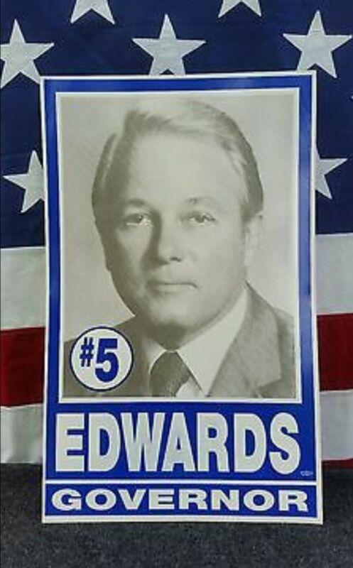Vintage Sign Louisiana Poster Governor Edwin Edwards Political Politics LSU Alum