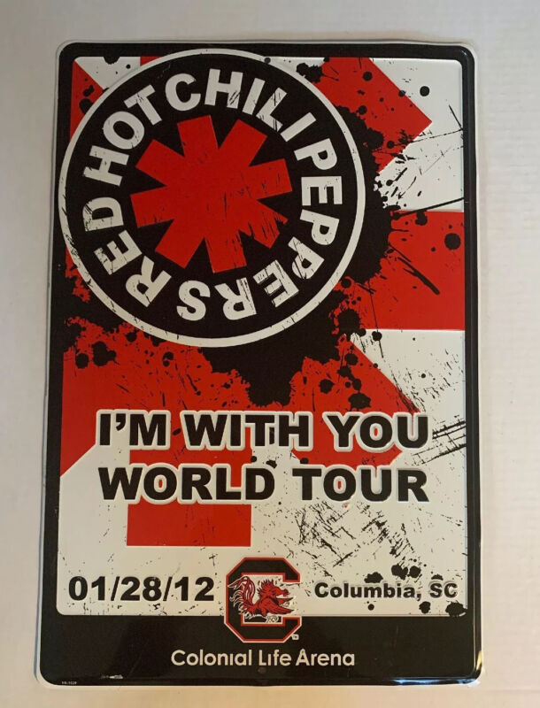 Red Hot Chili Peppers Tin Concert Sign I'm With You World Tour South Carolina