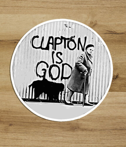 Eric Clapton is God Metal Music Band Rock Vinyl Sticker Decal Car Window 3 inch