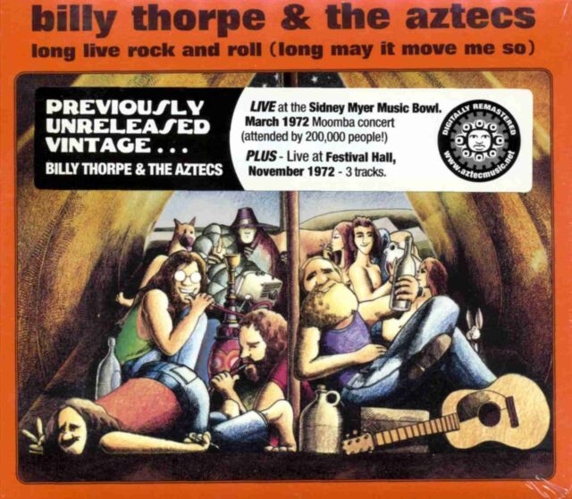 Billy Thorpe & The Aztecs - Long Live Rock and Roll - Aztec Music Digipak CD