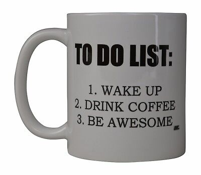 Best Funny Coffee Mug Cup Office Gift To Do List Wake Up Drink Coffee Be
