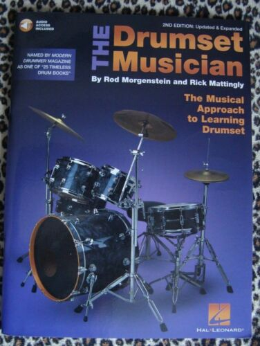 The Drumset Musician by Rod Morgenstein and Rick Mattingly. The Musical Approach