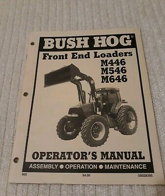 Bush Hog Front End Loaders M446 M546 M646 Operators Manual