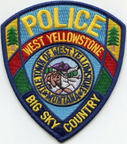 WEST YELLOWSTONE MONTANA MT Big Sky Country POLICE PATCH
