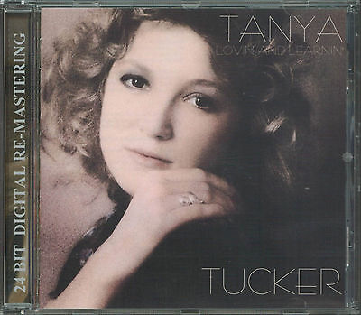 Tanya Tucker   Lovin And Learnin