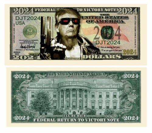 Pack of 100 - Donald Trump 2024 The Terminator Presidential Novelty Dollar Bill