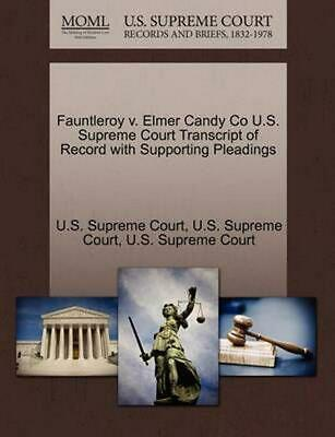 Fauntleroy v. Elmer Candy Co U.S. Supreme Court Transcript of Record with - Elmer Candy