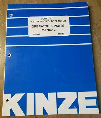 Kinze 2210 Flex Econo-fold Planter Operator Parts Manual M0162 1j-2397-x9