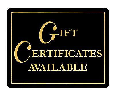 Gift Certificates Available Retail Store Business Sign