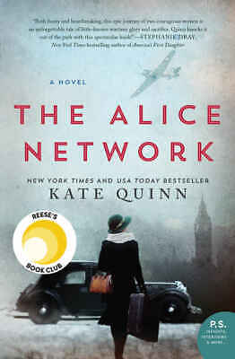The Alice Network: A Novel by Kate Quinn (2017, Digitaldown)