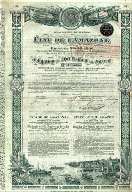 Brazil Gold 5% Loan 1906 State Etat Amazon Amazone 500 fr Uncancelled Deco coup