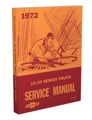 1972 Chevy Truck Shop Manual   Best Print Quality   Pickup Suburban Blazer Book