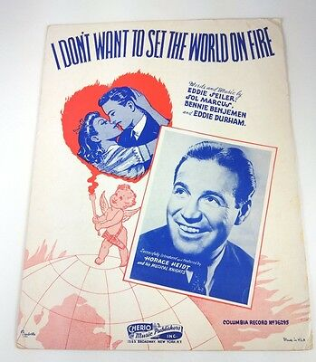 I DON'T WANT TO SET THE WORLD ON FIRE - SHEET MUSIC - Copyright 1941