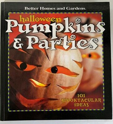HALLOWEEN PUMPKINS & PARTIES: 101 SPOOKTACULAR IDEAS (