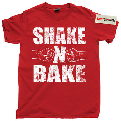 Shake and N Bake Ricky Bobby Step Brothers nascar redneck bubba costume T Shirt