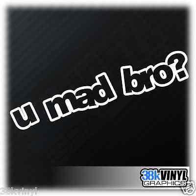 U MAD BRO Funny Car/Window/Bumper Drift JDM Euro Dub Decal Sticker