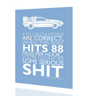 "WALL SIGN Back to The Future ""If my calculations .."" POSTER Classic MOVIE Decor"