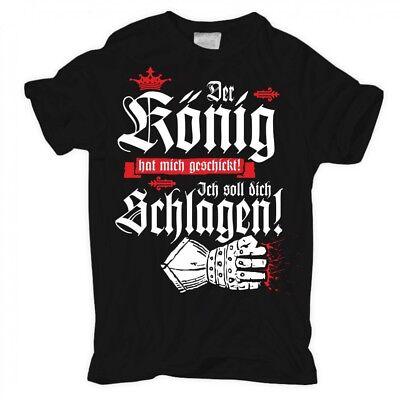 König Lustig T-shirt (T-Shirt Der König hat mich geschickt sprüche spruch lustig witzig fun spaß hart)