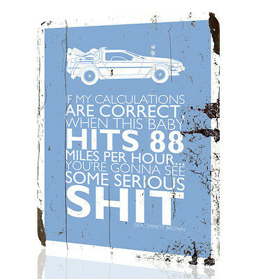 "Metal Sign Back to The Future ""If my calculations are correct"" Rusted Art Decor"