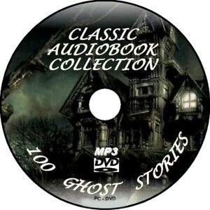 100+ CLASSIC GHOST STORY AUDIO BOOKS SPOOKS GHOULS MP3 PC-DVD SCARY NOVELS TALES