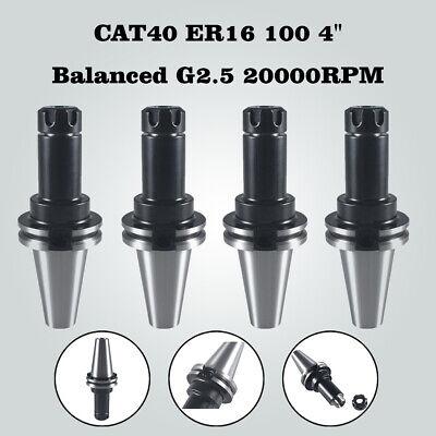 4pcs Cat40 Er16 100 4 Collet Chuck Tool Holder Balanced G2.5 20000rpm New