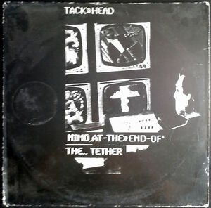 TACK-HEAD-Mind-At-The-End-Of-The-Tether-MaxiSingle-Maxi-Single-45rpm