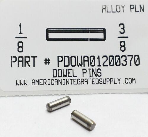 1/8X3/8 DOWEL PIN ALLOY STEEL PLAIN (20)