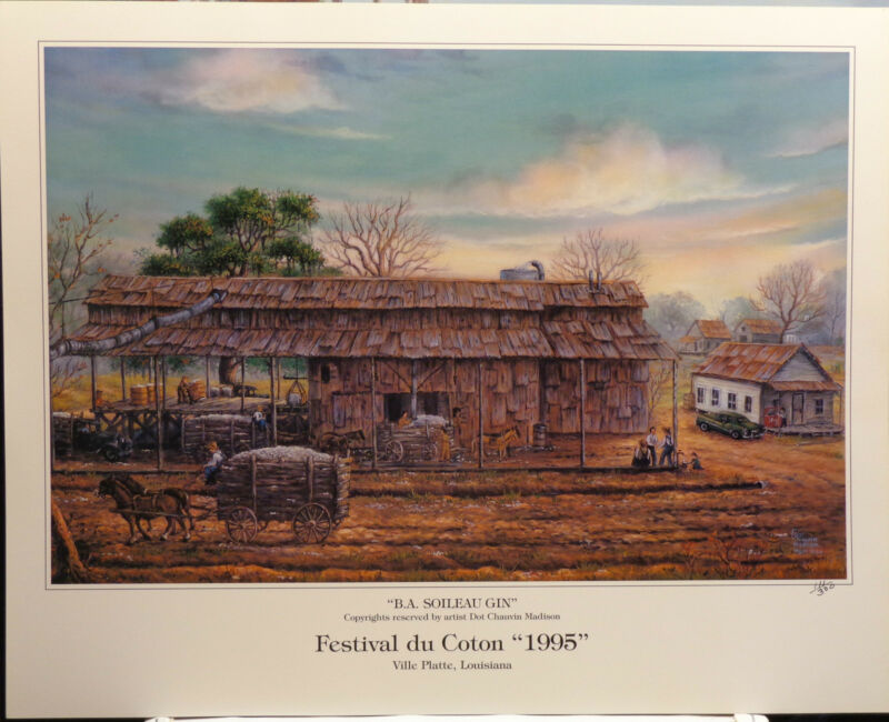 B.A. Soileau Gin-Historical Louisiana Landscape print for Festival du Coton 1995