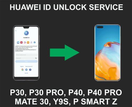 Huawei ID Unlock Service, P30, P30 Pro, Mate 30, P40, P40 Pro, Y9S, P Smart